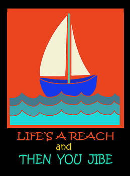 Life's a Reach and Then You Jibe by Vagabond Folk Art - Virginia Vivier