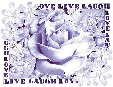 Live Laugh Love by Zachary Sullivan
