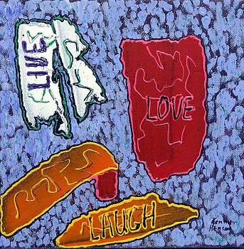 Live Love Laugh 1 by Kenny Henson