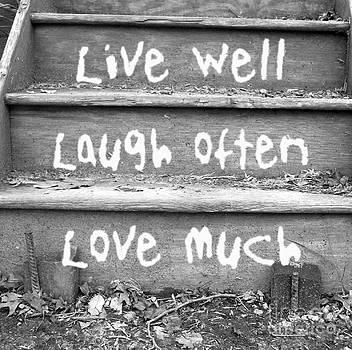 Live Love Laugh by Karen Derrico