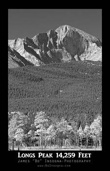 James BO  Insogna - Longs Peak 14259 Ft Black and White Poster