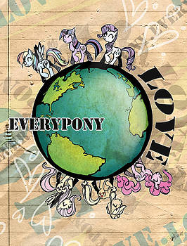 Love Every Pony by Sarah Bavar