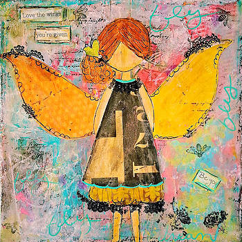 Love the Wings You're Given by Danielle Bilen