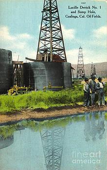 California Views Mr Pat Hathaway Archives - Lucille Derrick No 1  Sump Hole  Coalinga California circa 1910