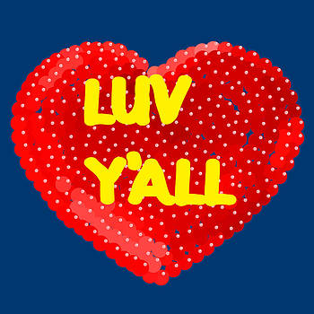 Luv Y'all by R  Allen Swezey