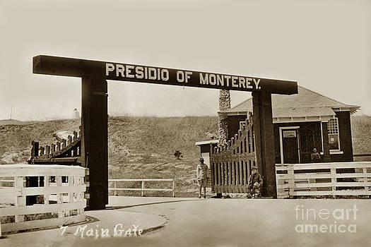 California Views Mr Pat Hathaway Archives - Main Gate Presidio of Monterey California circa 1930