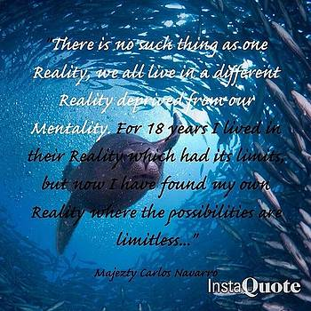 #majeztynavarro #truth #quote #reality by Maxwell Burgin