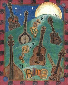 Make Mine Blue by Carol Neal