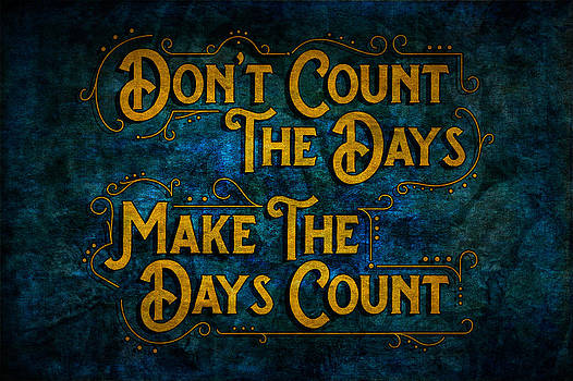 Ray Van Gundy - Make the Days Count