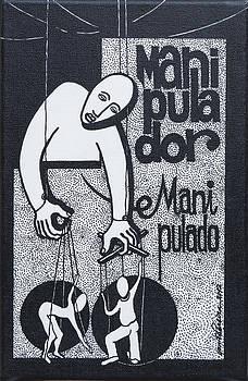 Manipulator manipulated by Jose Alberto Gomes Pereira