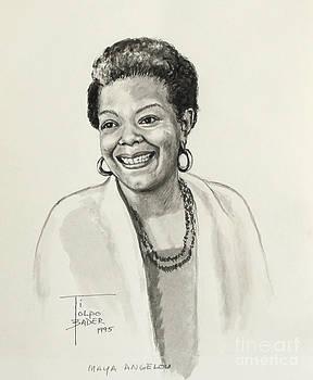 Art By - Ti   Tolpo Bader - Maya Angelou