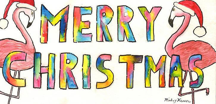Merry Christmas Flamingos by Mickey Krause