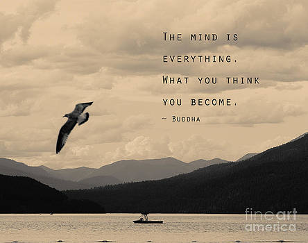 Mind is everything- Buddha quote by Stella Levi