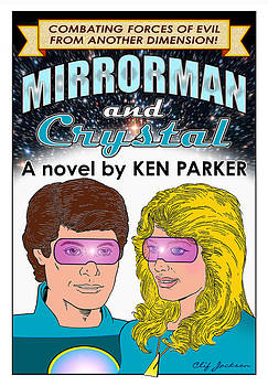 Mirrorman and Crystal by Clif Jackson