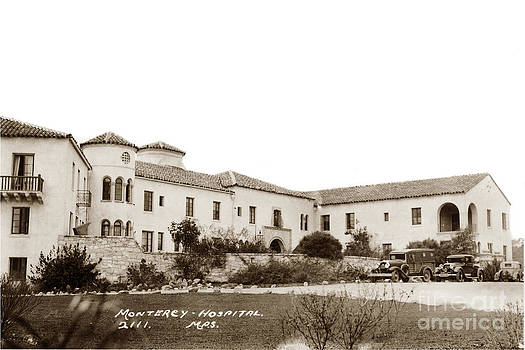California Views Mr Pat Hathaway Archives - Monterey  Hospital at 576 Hartnell street Circa 1939
