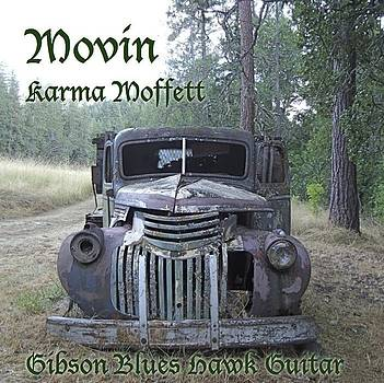 Movin by Karma Moffett