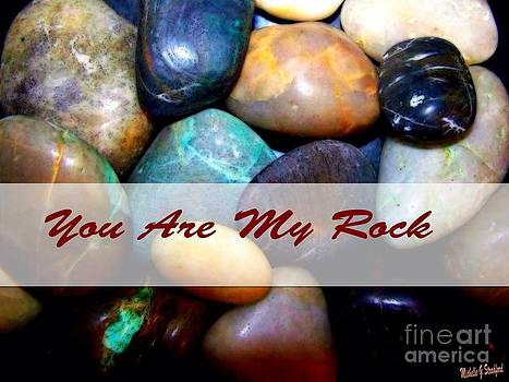 My Rock by Michelle Stradford