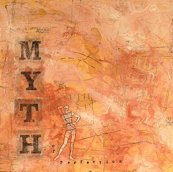 Myth of Perfection by Carlynne Hershberger