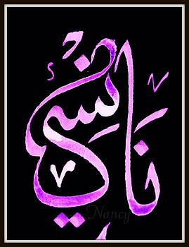Nancy Name In Arabic Calligraphy by Riad Belhimer