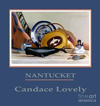 Candace Lovely - Nantucket Island Still Life Poster