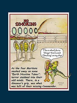 No Smoking Dinosaur Kills Martian by Michael Shone SR