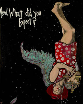 Now What Did You Expect by Darlene Graeser