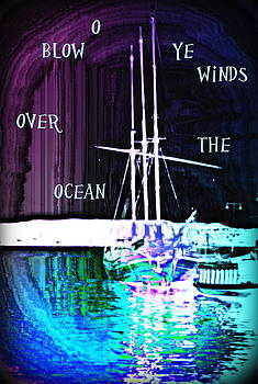 O Blow Ye Winds So We Can Go Sailing Again  by Hilde Widerberg