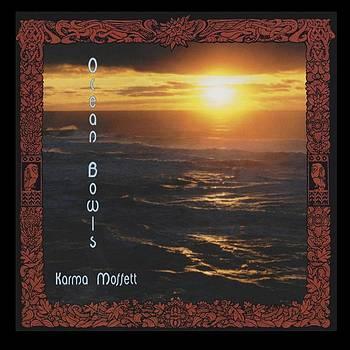 Ocean Bowls by Karma Moffett