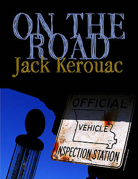 On The Road by Jack Kerouac by Keith May