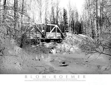 Peters Creek Bridge in Winter by Kimberly Blom-Roemer