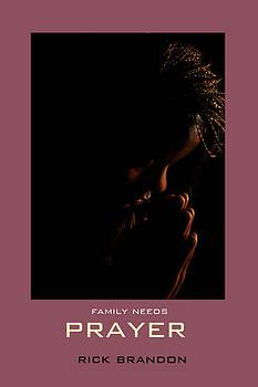 Prayer by Rick Brandon