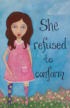 Refused to Conform by Brandy Gerber