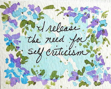 Release Self Criticism Affirmation by Elizabeth Crabtree
