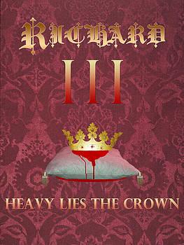 Richard iii Heavy Lies the Crown by