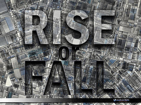 RISE or FALL by A Dx
