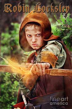 Robin Locksley Hood by Fairy Tales Imagery Inc
