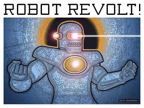 Robot Revolt by Clif Jackson