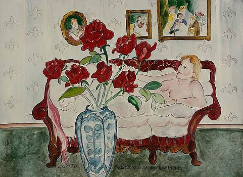 Roses Renoir and Rembrandt by Elaine Elliott