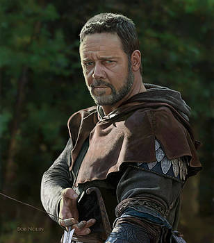 Russell Crowe as Robin Hood by Bob Nolin