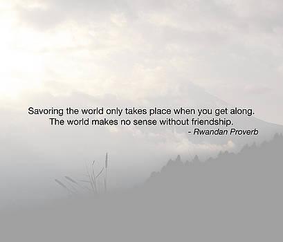 Rwandan Proverb by Paul Weaver