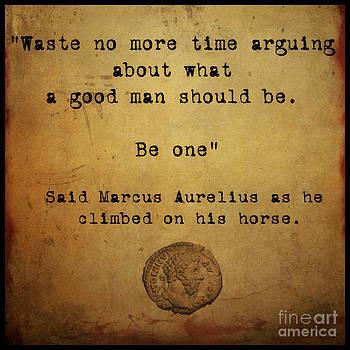 Said Marcus Aurelius by Cinema Photography