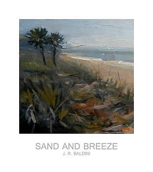 Sand and Breeze by J R Baldini