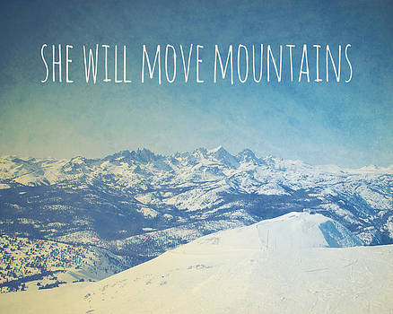 She will move mountains by Nastasia Cook