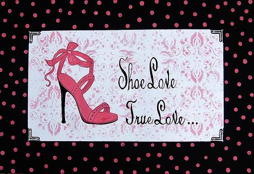 Shoe Love True Love French country by Cindy Micklos