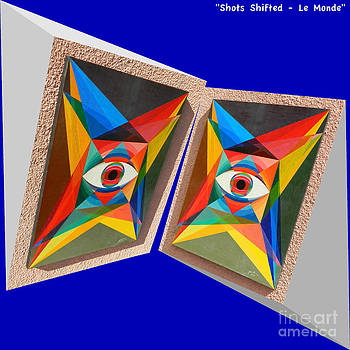 Shots Shifted - Le Monde 3 by Michael Bellon