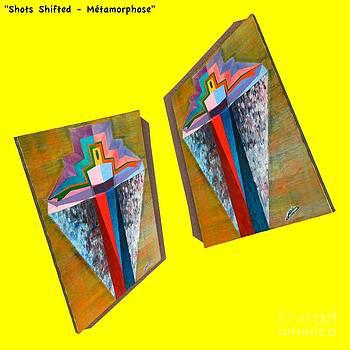 Shots Shifted - Metamorphose 5 by Michael Bellon