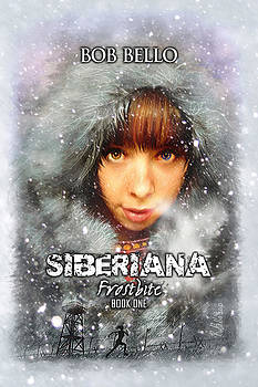 Siberiana by Bob Bello
