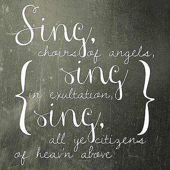 Sing, Choirs Of Angels, Sing In by Traci Beeson