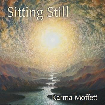 Sitting Still by Karma Moffett