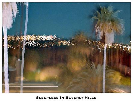 Sleepless in Beverly Hills by Lorenzo Laiken